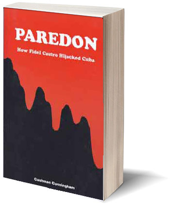 Paredon - How Fidel Castro Hijacked Cuba Book
