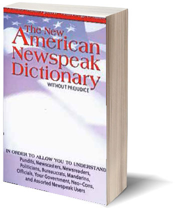The New America Newspeak Dictionary Book